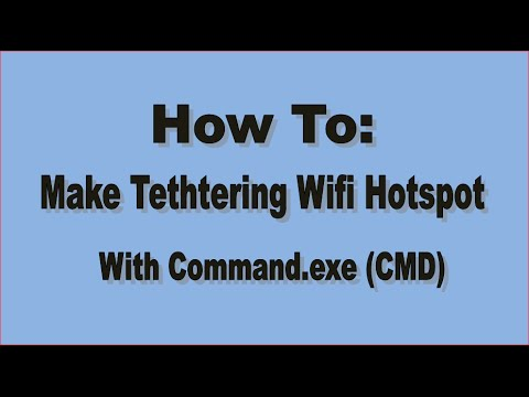 how to make tethtering wifi hotspot with cmd