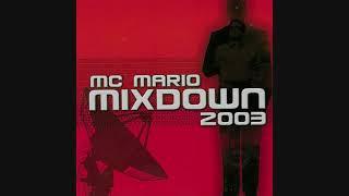 MC Mario - Mixdown 2003