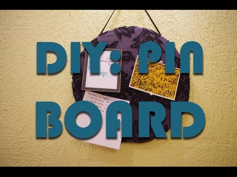 DIY: Pin board