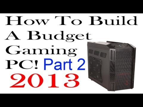 How To Build A Budget Gaming PC (2013 ) - Part 2 - Pretesting Core Components