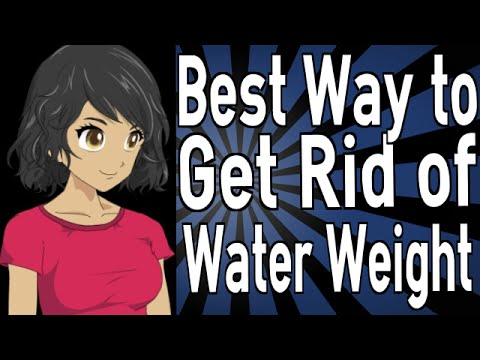 Best Way to Get Rid of Water Weight