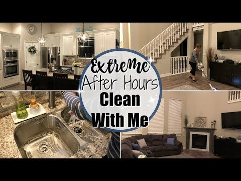 EXTREME CLEAN WITH ME AFTER DARK :: CLEANING MOTIVATION :: AFTER HOURS CLEANING ROUTINE