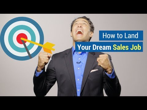 How to Land Your Dream Sales Job