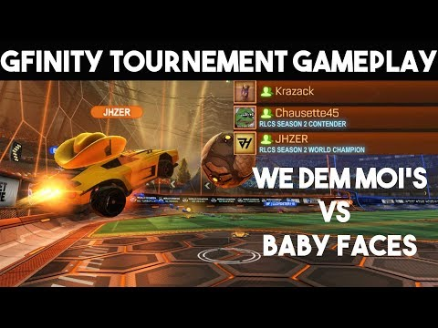 Jhzer, Chausette and Krazack vs Baby Faces   Rocket League Gfinity Tournement