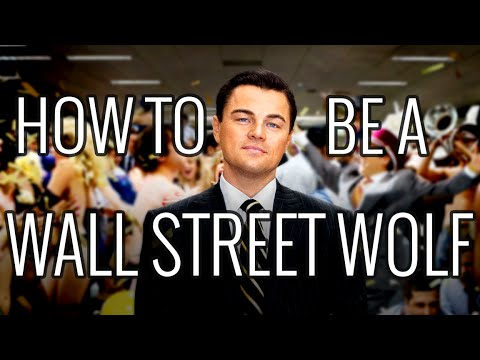 How To Be a Wall Street Wolf - EPIC HOW TO