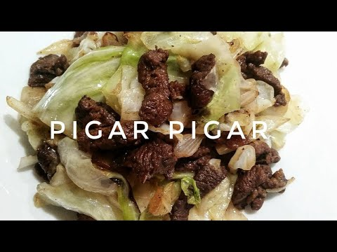 HOW TO COOK PIGAR-PIGAR (BEEF STIR FRY WITH CABBAGE)