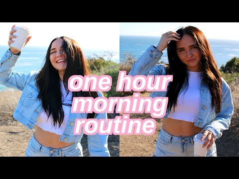 one hour morning routine   healthy quick morning routine