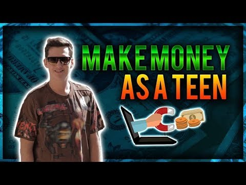 HOW TO MAKE MONEY AS A TEEN IN HIGH SCHOOL