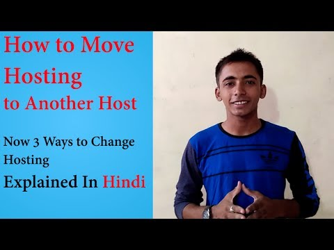 How to Move Hosting | 3 Easy way to Change your Hosting | Explained In Hindi