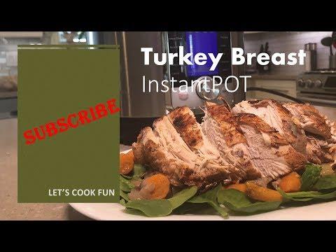 Turkey Breast (Step by Step)- InstantPot