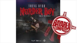 Young Byrd  Murder Boy Bayareacompass Prod By Themekanix Mgmyoungbyrd Kennytweed