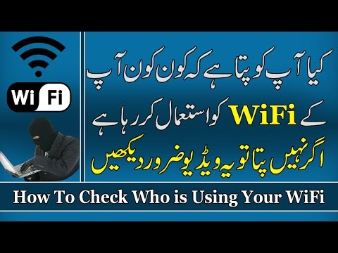 How To Check Who is Using Your WiFi (Internet) - Protect WiFi From Hackers