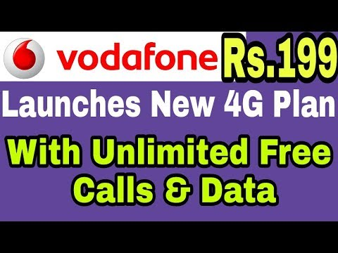 Vodafone Launches New 4G Plan Rs.199 With Unlimited Free Calls & Data | Check Details
