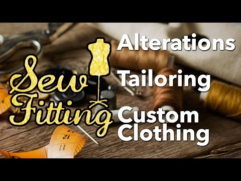 Sew Fitting - Alterations, Tailoring, and Custom Clothing: Bass Group's Local  Business Spotlight
