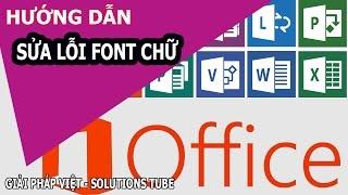 Sửa lỗi font chữ trong văn bản ♥ Solutions TUBE