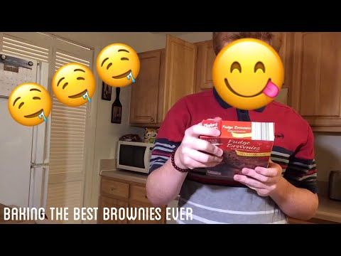 BAKING THE BEST BROWNIES EVER!!!