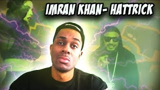 AMERICAN REACTS TO INDIAN RAP   Imran Khan - Hattrick X Yaygo Musalini (Official Music Video)