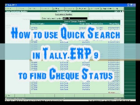How to track Cheque status using Quick Search in Tally ERP 9?