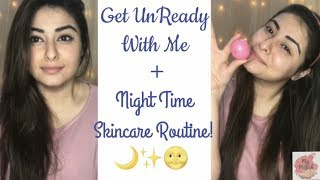 Get Un-Ready With Me + My Night Time Skincare Routine! 🌝✨