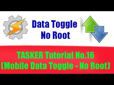 TASKER Tutorial No.16 (Mobile Data Toggle - No Root)