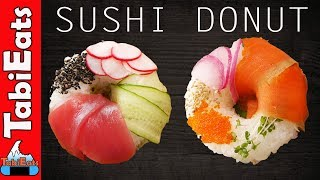 How to Make SUSHI DONUTS (Recipe)