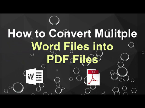 How to Convert Multiple Word Documents into pdf Files?
