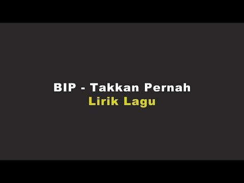 Download Ipang - Takkan Pernah | Lirik Lagu | MP3 Gratis