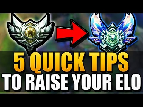 5 QUICK TIPS TO RAISE YOUR ELO - League of Legends
