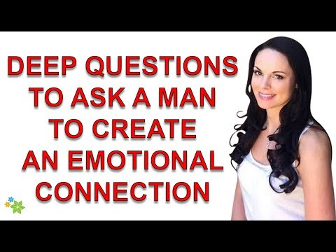 Deep Questions To Ask A Man To Create An Emotional Connection