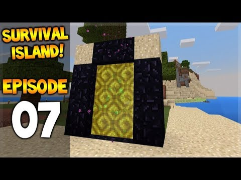 Minecraft Pocket Edition - Survival Island - First Adventure Into The Nether! Episode 7