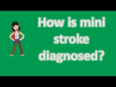 How is mini stroke diagnosed ? | Top Health FAQ Channel