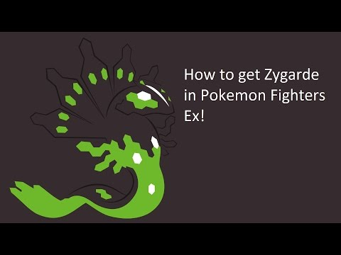 How to get Zygarde In Pokemon Fighters EX!