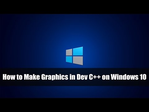 How to Make Graphics in Dev C++ on Windows 10
