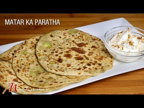 Matar Ka Paratha (Indian flat bread stuffed with spicy peas) Recipe by Manjula