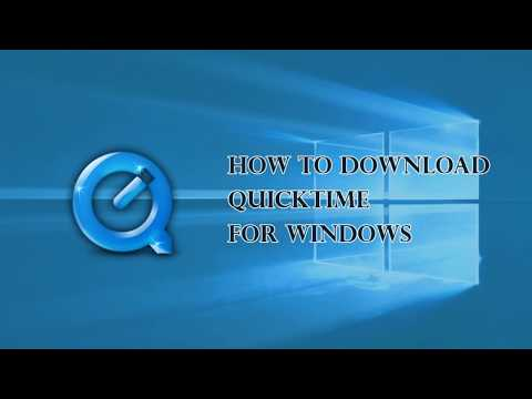 QuickTime for Windows 10  How to download QuickTime on windows 10