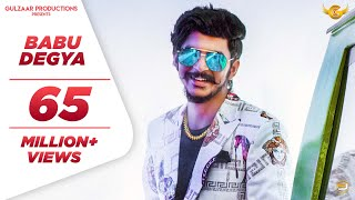 GULZAAR CHHANIWALA - BABU DEGYA ( Official Video ) | Latest Haryanvi Song 2020