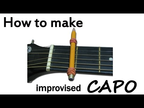 HOW TO MAKE AN IMPROVISED CAPO