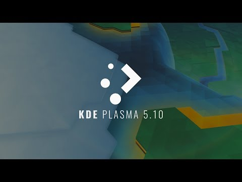 KDE Plasma 5.10 - See What's New