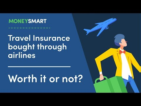 Travel Insurance Bought Through Airlines - Worth It Or Not?