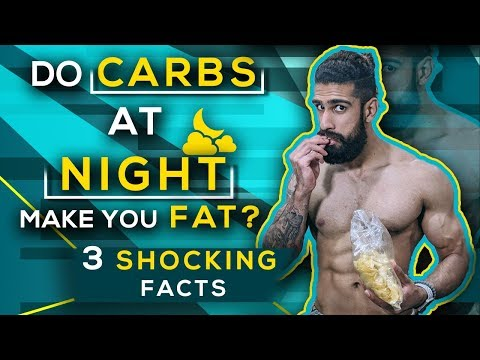 Does EATING CARBS AT NIGHT MAKE YOU FAT ? | Indian Fat Loss Myths