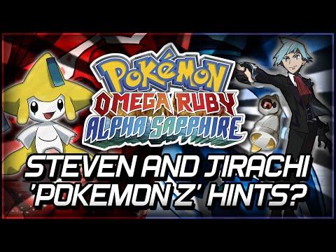 Pokémon Omega Ruby and Alpha Sapphire | Steven and Jirachi 'Pokémon Z' Hints? + Mega Jirachi?