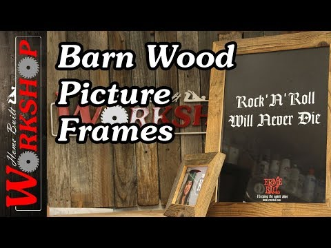 How to make Barn Wood Picture Frames