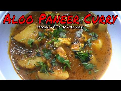 Aloo Paneer Curry | Aloo Paneer Recipe | आलू पनीर की सब्ज़ी  | Cottage Cheese & Potato Curry