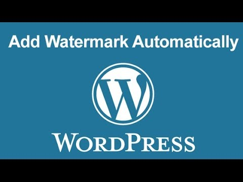 How To Add Watermark Automatically In WordPress?