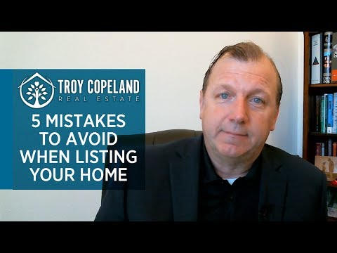 Troy Copeland Real Estate: 5 Common Mistakes Many Home Sellers Make