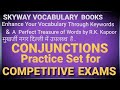 Conjunctions--Practice Set for Competitive Exams
