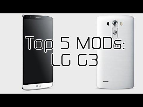 Top 5 LG G3 MODs