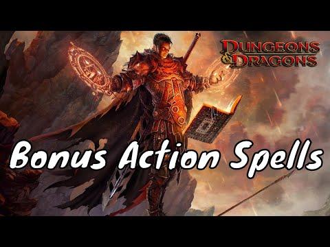 D&D (5e): Bonus Action Spells.