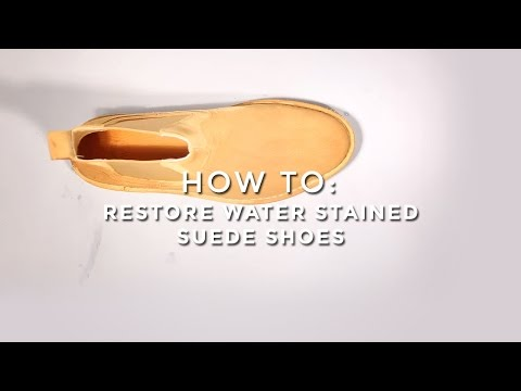 How To Restore Water Stained Suede Shoes