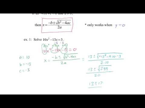 Algebra 1: 9.9 The Quadratic Formula & the Discriminant